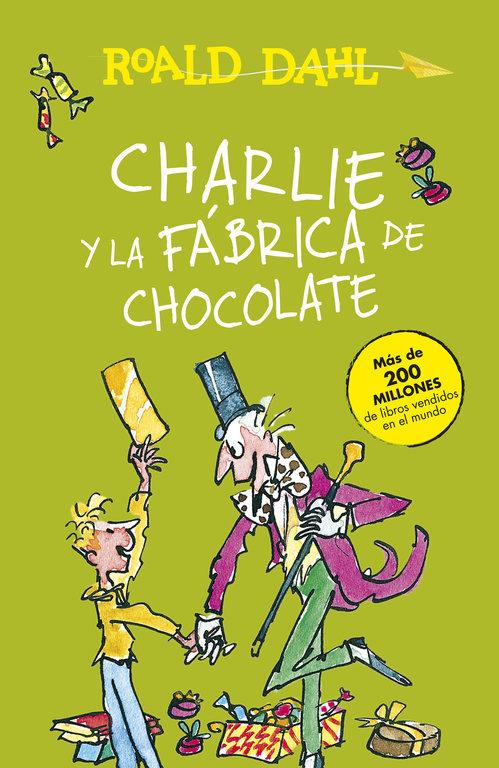 CHARLIE Y LA FÁBRICA DE CHOCOLATE - Librería Liberespacio