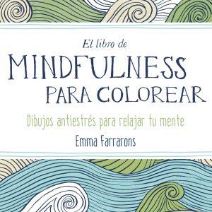 EL LIBRO DE MINDFULNESS PARA COLOREAR
