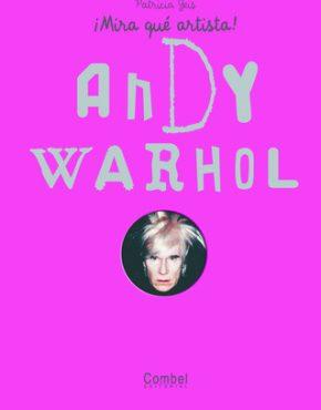 Mira que artista: Andy Warhol