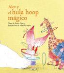 Alez y el Hula Hoop Mágico