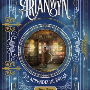 Arianwyn. La aprendiz de bruja