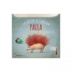 Paula la eriza testaruda