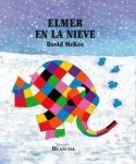 Elmer en la nieve (Elmer. Primeras lecturas)