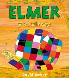 Elmer y el viento (Elmer. Primeras lecturas)
