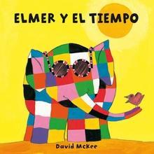 Elmer y el tiempo (Elmer. Todo cartón)
