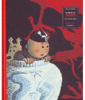EL ARTE DE HERGÉ : CREADOR DE TINTÍN, 1907-1937