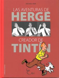 Las aventuras de Hergé creador de Tintín