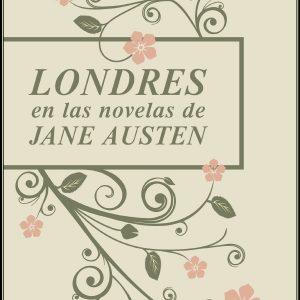 Londres en las novelas de Jane Austin