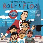 Rolf y Flor en Londres