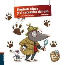 Sherlock Tópez y el secuestro del oso