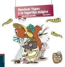 Sherlock Tópez y la lagartija mágica