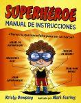 Superhéroe manual de instrucciones