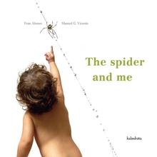 The spider and me