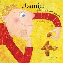 Jamie planted an acorn