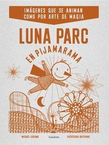 Luna Parc en Pijamarama