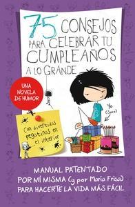 75 consejos para celebrar tu cumpleaños a lo grande (75 Consejos 3)