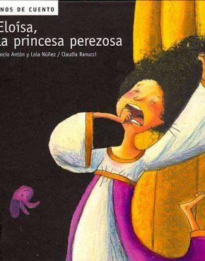 Eloisa, la princesa perezosa