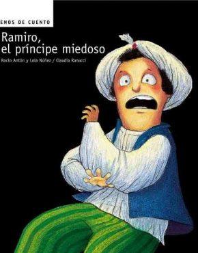Ramiro el príncipe miedoso