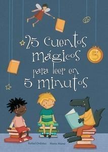 25 cuentos mágicos para leer en 5 minutos (25 cuentos...)
