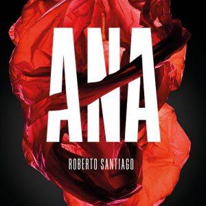 Ana. Roberto Santiago