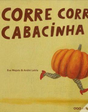 Corre, corre Cabacinha