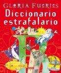 Diccionario estrafalario de Gloria Fuertes