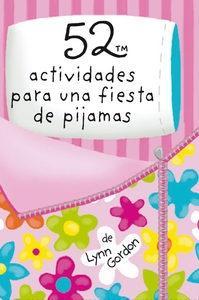 52 actividades para una fiesta de pijamas