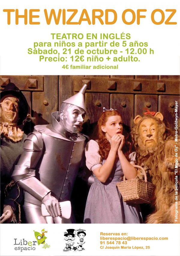 The wizard of Oz. teatro en inglés