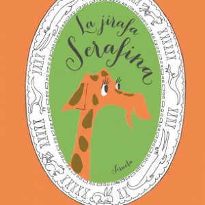 La jirafa Serafina