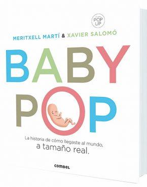 Baby Pop. La historia de cómo llegaste al mundo.