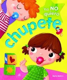 Ya no Quiero Chupete