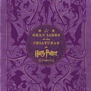 El gran libro de las criaturas de Harry Potte