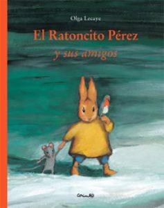 El ratoncito Pérez y sus amigos