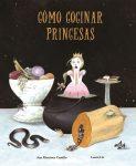 Cómo cocinar princesas