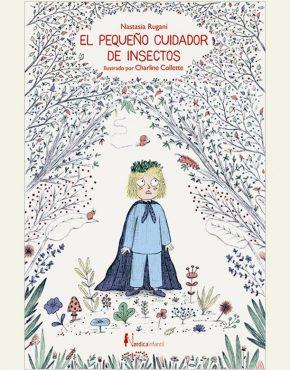 El pequeño cuidador de insectos