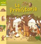 Minilarousse: la prehistoria