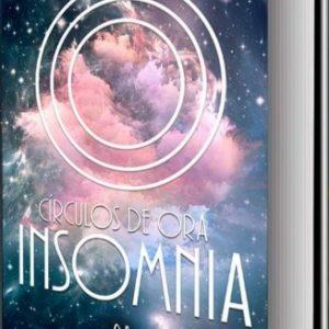 Circulos de Ora 1: Insomnia