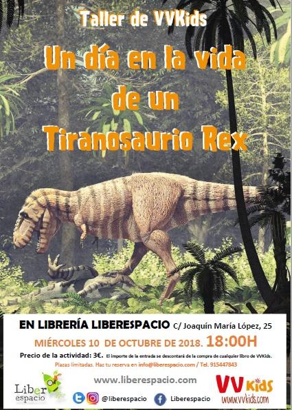 taller de dinosaurios: Un día en la vida de un T-Rex
