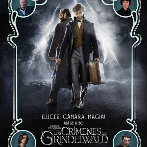 ¡Luces, cámara y magia! Así se hizo Animales Fantásticos: Los crímenes de Grindelwald