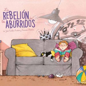 La rebelión de los aburridos