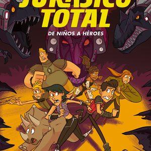 De niños a héroes. Jurásico Total 3