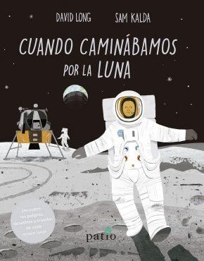 Cuando caminábamos por la Luna
