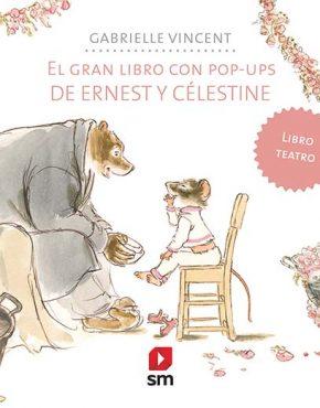 El gran libro con Pop-ups de Ernest y Célestine