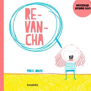 Revancha. Raquel Bonita