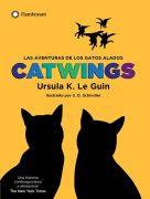 Catwings. Las aventuras de los gatos alados