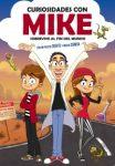 Curiosidades con Mike 1: Sobrevive al fin del mundo