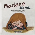 Marlene se va