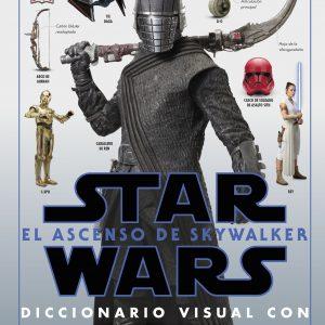 STAR WARS: EL ASCENSO DE SKYWALKER . EL DICCIONARIO VISUAL