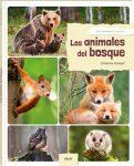 Descubriendo el mundo: Los animales del bosque