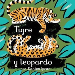 Tigre y Leopardo